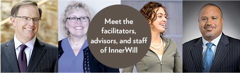 Meet the facilitators, advisors, and staff of InnerWill