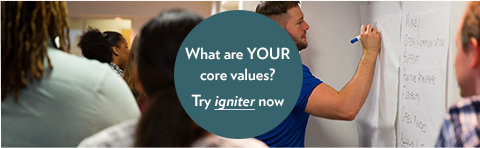 What are your core values? Get In Touch