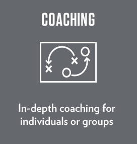 In-depth coaching for individuals or groups