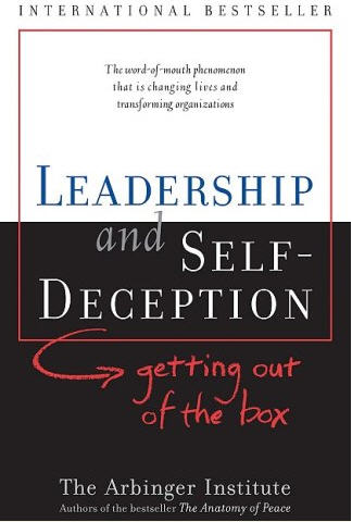"""Book Review: """"Leadership and Self Deception"""""""