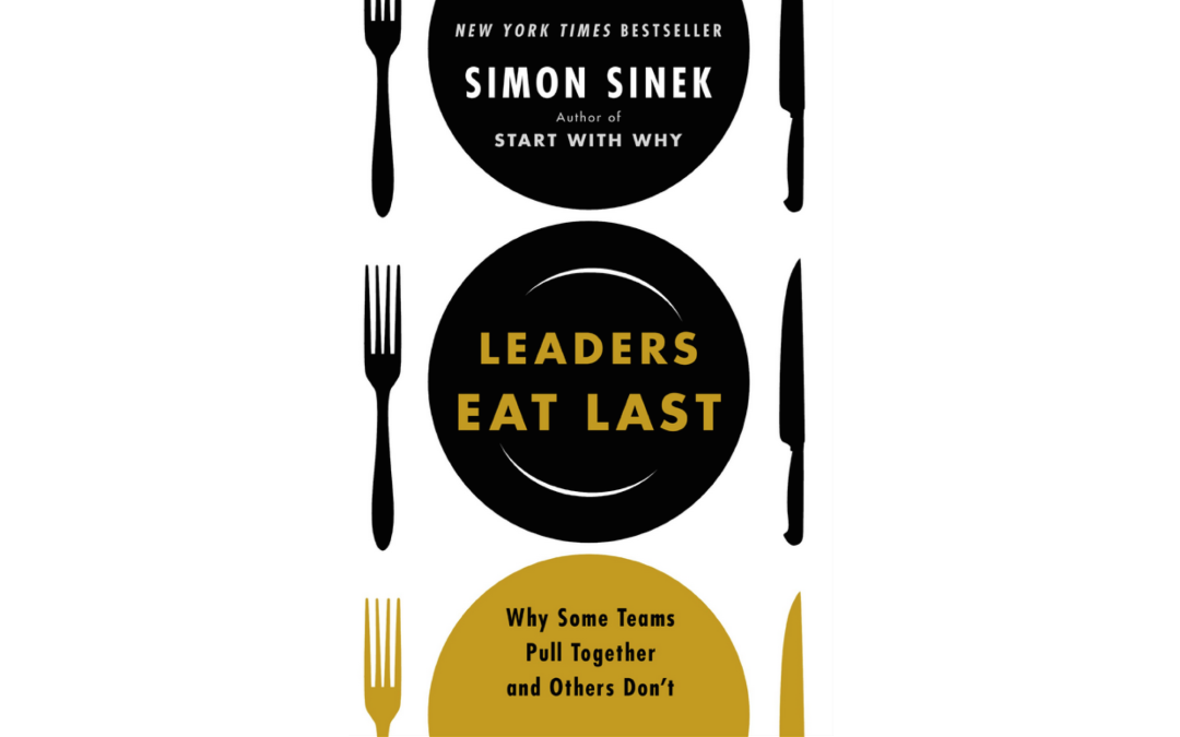 Book Review: Leaders Eat Last